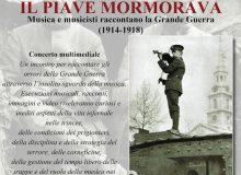 """""""Il Piave mormorava"""" la Grande Guerra in musica"""