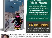 """Mariolina Venezia presenta """"Via del Riscatto"""""""